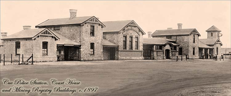 Cue Police Station, Court House & Mining Registry Buildings  c. 1897